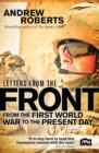 Letters from the Front : From the First World War to the Present Day - Book
