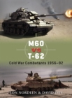 M60 vs T-62 : Cold War Combatants 1956 92 - eBook