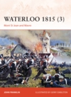 Waterloo 1815 3 : Mont St Jean and Wavre - Book