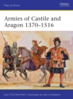 Armies of Castile and Aragon 1370-1516 - Book