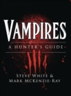 Vampires : A Hunter's Guide - Book