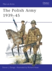 The Polish Army 1939 45 - eBook