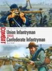 Union Infantryman vs Confederate Infantryman : Eastern Theater 1861 65 - eBook