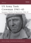 US Army Tank Crewman 1941 45 : European Theater of Operations (ETO) 1944 45 - eBook