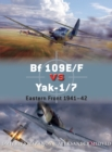 Bf 109E/F vs Yak-1/7 : Eastern Front 1941 42 - eBook