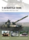 T-64 Battle Tank : The Cold War s Most Secret Tank - eBook