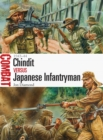 Chindit vs Japanese Infantryman : 1943-44 - Book