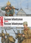 German Infantryman vs Russian Infantryman : 1914 15 - eBook