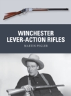Winchester Lever-Action Rifles - Book
