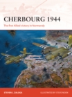Cherbourg 1944 : The first Allied victory in Normandy - eBook