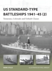 US Standard-type Battleships 1941-45 2 : Tennessee, Colorado and Unbuilt Classes - Book