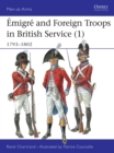 migr  and Foreign Troops in British Service (1) : 1793 1802 - eBook