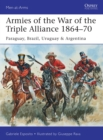 Armies of the War of the Triple Alliance 1864-70 : Paraguay, Brazil, Uruguay & Argentina - Book
