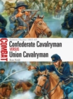 Confederate Cavalryman vs Union Cavalryman : Eastern Theater 1861 65 - eBook