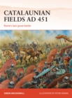 Catalaunian Fields AD 451 : Rome's last great battle - Book
