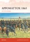 Appomattox 1865 : Lee s last campaign - eBook