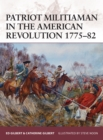 Patriot Militiaman in the American Revolution 1775 82 - eBook