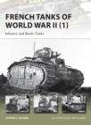 French Tanks of World War II (1) : Infantry and Battle Tanks - eBook