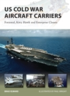 US Cold War Aircraft Carriers : Forrestal, Kitty Hawk and Enterprise Classes - eBook