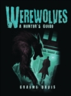 Werewolves : A Hunter's Guide - Book