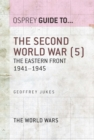 The Second World War (5) : The Eastern Front 1941 1945 - eBook