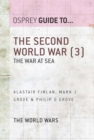 The Second World War (3) : The war at sea - eBook