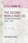 The Second World War (4) : The Mediterranean 1940 1945 - eBook