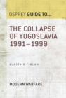 The Collapse of Yugoslavia 1991 1999 - eBook