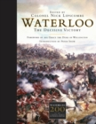 Waterloo : The Decisive Victory - eBook