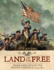 Land of the Free : Wargames Rules for North America 1754 1815 - eBook