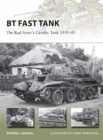 BT Fast Tank : The Red Army s Cavalry Tank 1931 45 - eBook