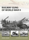 Railway Guns of World War II - Book