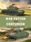 M48 Patton vs Centurion : Indo-Pakistani War 1965 - Book