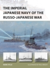 The Imperial Japanese Navy of the Russo-Japanese War - Book