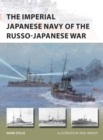 The Imperial Japanese Navy of the Russo-Japanese War - eBook
