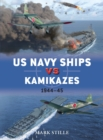 US Navy Ships vs Kamikazes 1944-45 - Book