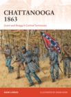 Chattanooga 1863 : Grant and Bragg in Central Tennessee - eBook