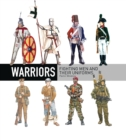 Warriors : Fighting Men and Their Uniforms - Book