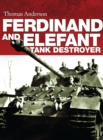 Ferdinand and Elefant Tank Destroyer - eBook