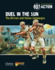 Bolt Action: Duel in the Sun : The African and Italian Campaigns - eBook