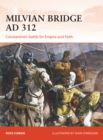 Milvian Bridge AD 312 : Constantine's battle for Empire and Faith - Book