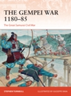 The Gempei War 1180 85 : The Great Samurai Civil War - eBook