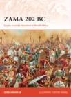 Zama 202 BC : Scipio crushes Hannibal in North Africa - eBook