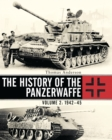 The History of the Panzerwaffe : Volume 2: 1942 45 - eBook