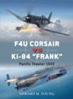 "F4U Corsair vs Ki-84 ""Frank"" : Pacific Theater 1945 - Book"