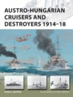 Austro-Hungarian Cruisers and Destroyers 1914-18 - Book