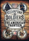 Steampunk Soldiers : The American Frontier - eBook