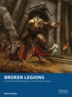Broken Legions : Fantasy Skirmish Wargames in the Roman Empire - eBook