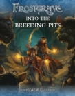 Frostgrave: Into the Breeding Pits - Book