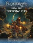 Frostgrave: Into the Breeding Pits - eBook